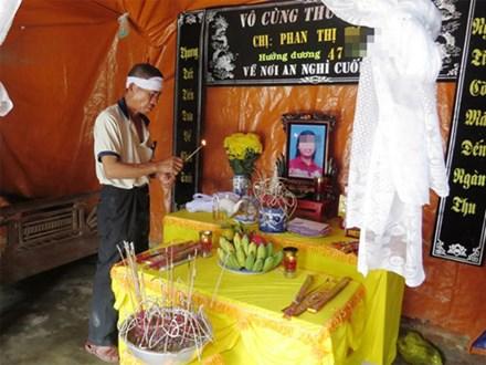 Vụ hai mẹ con tử vong ở Nghệ An: Nỗi đau của người chồng khốn khổ