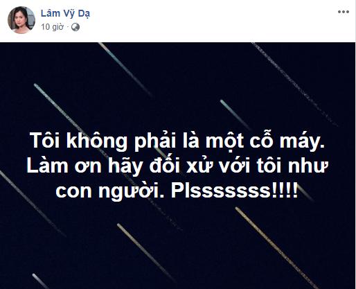 Nối gót Nam Em, Lâm Vỹ Dạ đăng trạng thái lạ cầu xin: Làm ơn hãy đối xử với tôi như con người-1
