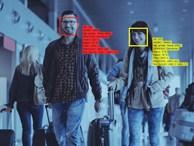 Lộ diện ứng dụng giúp người lạ tìm thông tin bất kỳ ai chỉ dựa vào một bức ảnh, bá đạo đến mức cả FBI cũng phải dùng