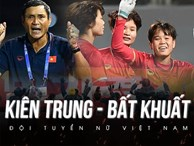 HLV Mai Đức Chung phát biểu sau thành tích lịch sử: 'Toàn đội đã chơi với tinh thần của người phụ nữ Việt Nam, kiên trung và bất khuất'