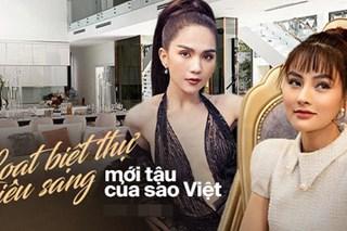 Hoa mắt vì biệt thự mới tậu của dàn sao Việt: Toàn bạc tỷ siêu sang, nhà Ngọc Trinh xa hoa như khách sạn 5 sao