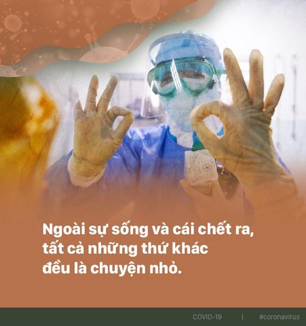 Bác sĩ Vũ Hán chia sẻ về 38 ngày đi dạo điện Diêm Vương: Corona chỉ bắt nạt được người yếu mà sợ người mạnh-6