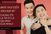Don Nguyễn và bạn trai 8 năm tâm sự: '1 người gãy chân 1 người rách gối dọn về sống chung, 10 năm sẽ nói chuyện đám cưới'
