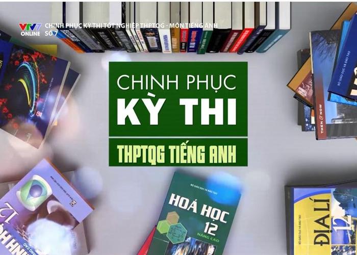 Chi tiết khung giờ ôn tập môn tiếng Anh tốt nghiệp THPT Quốc gia trên truyền hình-1