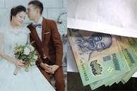 Về lại mặt tranh thủ kiểm kê tiền mừng đám cưới, chưa kịp hí hửng vui mừng vì dư lãi cả trăm triệu thì em đã bị bố mẹ 'dội cho gáo nước lạnh'