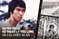 Huyền thoại võ thuật Lý Tiểu Long: Đệ tử nổi loạn của Diệp Vấn với kỷ lục khiến cả thế giới bội phục và cái chết bí ẩn