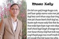 Cha đẻ bộ 'Chữ Việt Nam song song 4.0': Dân mạng ném đá, giễu cợt, trêu chọc rất nhiều