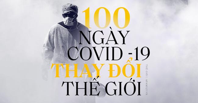 Nhìn lại 100 ngày Covid-19 lộng hành khiến cả thế giới chao đảo, kẻ thù cướp đi sinh mạng của chục ngàn người đến bao giờ mới chịu rút lui?-1