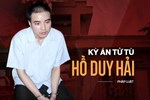 Em gái tử tù Hồ Duy Hải chia sẻ gì trước phiên xử giám đốc thẩm?-4