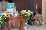 Đám tang đẫm nước mắt của nạn nhân lớn tuổi nhất vụ sập tường ở Đồng Nai: 'Mẹ ơi, con tìm thấy bố rồi, bố ở trong nhà xác bệnh viện'