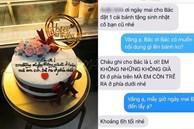 Bánh sinh nhật có lời chúc khiến chủ nhân bữa tiệc 'toát mồ hôi hột'