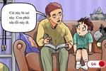Bố mẹ dạy dỗ bao nhiêu cũng thành công cốc nếu con vẫn còn mắc phải những lỗi cơ bản trong giao tiếp như thế này-6
