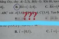 Đề kiểm tra với đáp án gây lú nhất năm, học sinh ngơ ngác hỏi nhau: Có phải thầy cô đang thử thách chúng mình hay không?