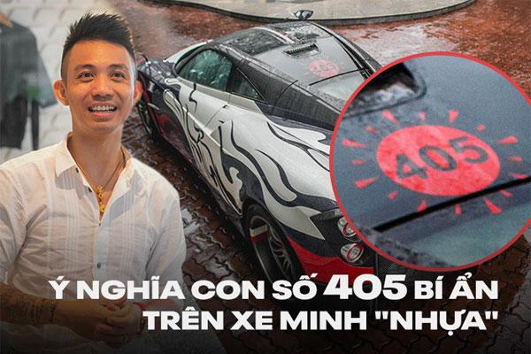 Bí mật về con số 405 trên siêu xe, xe sang của Minh Nhựa