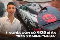 Giải mã con số '405' bí ẩn luôn xuất hiện trên siêu xe, xe sang của Minh 'Nhựa'