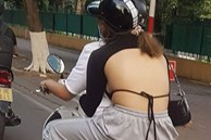 Cô gái lộ nguyên mảng lưng trần kém duyên khi ngồi sau xe bạn trai khiến dân tình 'nóng mắt'