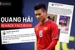 Quang Hải: Tôi đang liên hệ Cục An ninh mạng truy tìm người hack Facebook-2