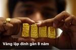 Giá vàng hôm nay 28/6: Đà tăng đẩy vàng lên cao nhất 8 năm-3