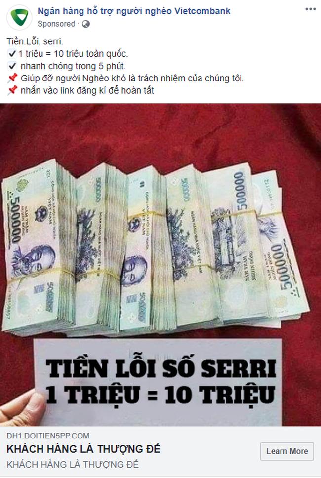 Xuất hiện fanpage Ngân hàng hỗ trợ người nghèo nhận đổi 1 triệu lấy 10 triệu, chạy quảng cáo rầm rộ trên Facebook: Cẩn thận tiền mất tật mang!-1