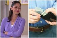 Vợ tốt là 'trấn' tiền của chồng, bóc và lột phải luôn song hành thì gia đình mới hạnh phúc?