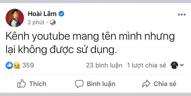 """Hoài Lâm bức xúc chia sẻ rồi xoá vội status Kênh Youtube mang tên mình nhưng lại không được quyền sử dụng"""", chuyện gì đây?-2"""