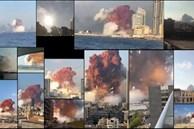 Toàn cảnh vụ nổ Beirut từ 15 camera