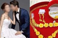 Ép cô dâu trong đêm tân hôn phải đưa vàng cho mẹ chồng giữ với lí do 'đỡ thất thoát', chú rể vấp phải màn vùng lên không thể tin từ cô vợ đáo để