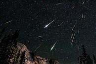 Đêm nay, đón siêu mưa sao băng đẹp nhất trong năm mang tên 'nam thần' của bầu trời