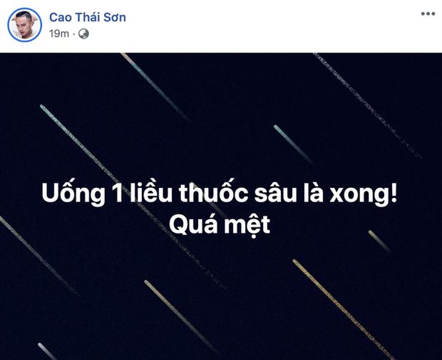 """Cao Thái Sơn đăng dòng trạng thái đề cập chuyện tự sát kèm lời than thở Quá mệt!""""-1"""
