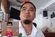 """Bố 4 năm tìm con gái mất tích bí ẩn ở Hà Nội: """"May mắn cứ ngoảnh mặt với tôi"""""""