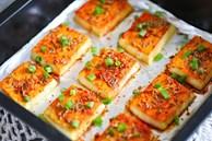 Chán rán hoặc sốt cà chua, cho đậu phụ vào nướng lại được món ngon bất ngờ