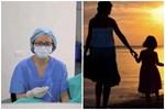 Nỗi lòng những bà mẹ đơn thân: Sợ nhất lúc con đau ốm...-10