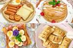 Loạt bữa sáng từ bánh mì gối khiến chị em nội trợ xuýt xoa, mẹ đỡ phải nghĩ mà con còn thích mê