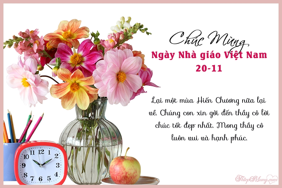 Những lời chúc chân thành và ýnghĩa nhất tri ân thầy cô ngày Nhà giáo Việt Nam 20/11-2