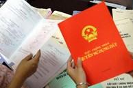 Làm sổ đỏ năm 2021 cần chuẩn bị những loại giấy tờ gì?
