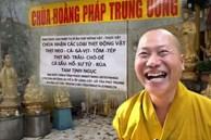 Mục sở thị 'chùa Hoằng Pháp Trung Ương', hé lộ nhiều sự thật bất ngờ về 'thầy chùa ăn thịt chó' Nguyễn Minh Phúc