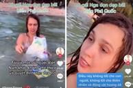 Xôn xao cảnh cô gái Nga quay clip tắm biển Phú Quốc ngập đầy rác và hành động ngay sau đó cùng người dân khiến ai cũng bất ngờ