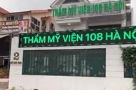Cơ sở thẩm mỹ trắng trợn mạo danh bệnh viện Trung ương Quân đội 108