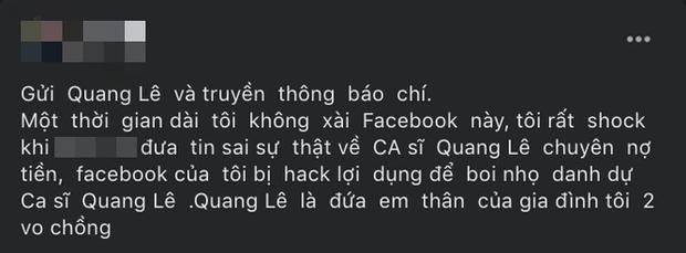 Người tố Quang Lê nợ 100 triệu bỗng tuyên bố Facebook bị... hack, còn hé lộ mối quan hệ với nam ca sĩ-1