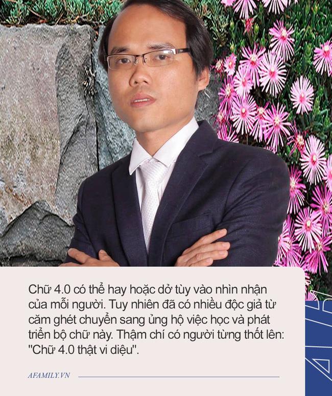 Tác giả Chữ Việt Nam song song 4.0: Dự định in sách và vận động dạy chữ mới ở trường THPT và đại học, sẽ dạy chữ mới cho các con khi đủ tuổi-3