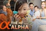 Điểm danh 5 Alpha kid chuẩn bị vào lớp 1 năm nay: Con Tăng Thanh Hà ngày nào còn lẫm chẫm, giờ đã sắp sửa cắp sách đến trường