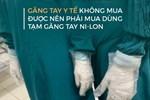 Nhân viên phải 'tranh nhau găng tay y tế', lãnh đạo BV Bạch Mai nói: Đây là vấn đề bất khả kháng của viện