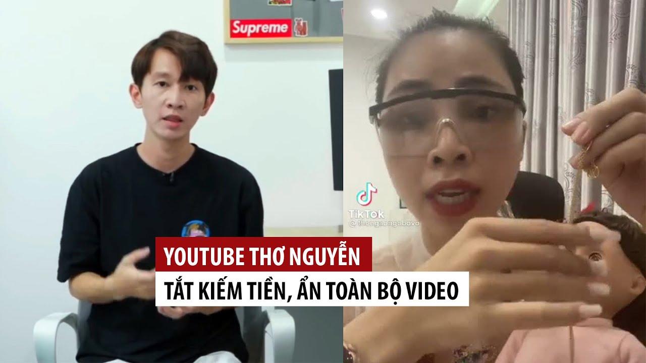 Lật mặt phiên bản YouTube, kênh Thơ Nguyễn mở lại video đã ẩn, tuyên bố khả năng nữ chính comeback trong thời gian tới?-1