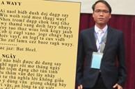 Tác giả Chữ Việt Nam song song 4.0 bị lập nhóm anti: Tuy buồn nhưng vẫn vui vì vừa nhận 1 đề nghị không tưởng