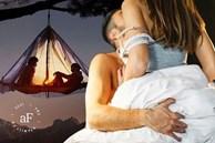 'Đi tong' kế hoạch 'yêu' khi cắm trại: Những tình huống thật đến 'nẫu ruột' và đây mới là yếu tố giúp cả 2 thăng hoa