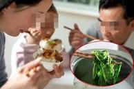 2 vợ chồng cùng nhập viện do ăn đồ thừa để qua đêm: Bác sĩ cảnh báo 4 món càng để lâu trong mùa hè càng dễ gây hại nội tạng