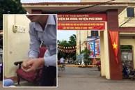 Bác sĩ trưởng khoa ở Thái Nguyên bị tố 'đè lên người' sàm sỡ nữ bệnh nhân: Điều chuyển công tác, không cho tiếp xúc bệnh nhân