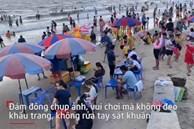 Video: Hàng nghìn du khách không đeo khẩu trang, chen chúc tắm biển Vũng Tàu