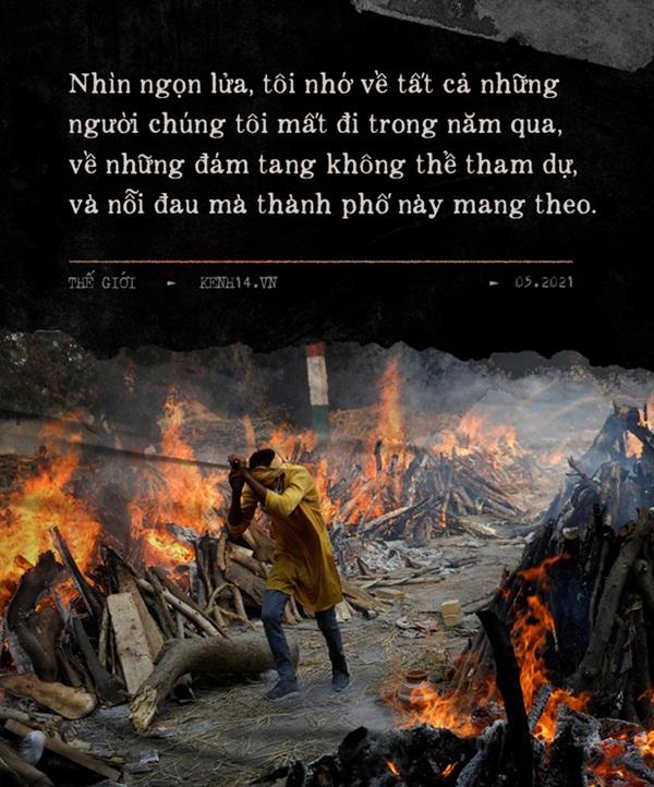 Một ngày tại lò hỏa táng giữa địa ngục Covid Ấn Độ: Khi cái chết là sự thật duy nhất trong các lò hỏa thiêu đang đỏ lửa ngày đêm-10