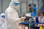 Hà Nội ghi nhận thêm 1 ca dương tính SARS-CoV-2, ổ dịch huyện Thường Tín có 10 ca